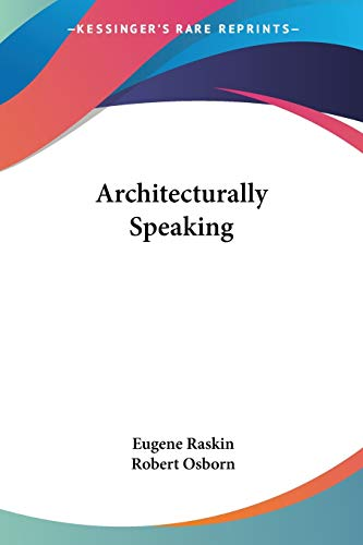 9780548392683: Architecturally Speaking
