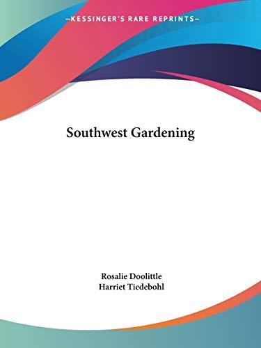 9780548392737: Southwest Gardening