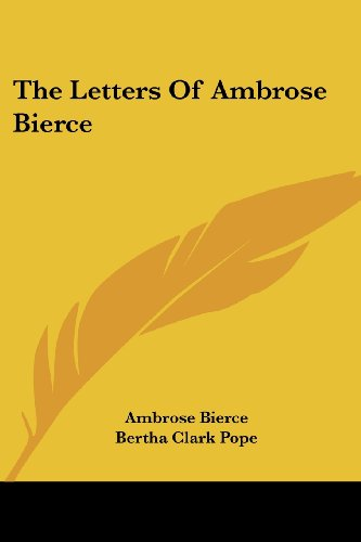 The Letters Of Ambrose Bierce (0548415595) by Bierce, Ambrose