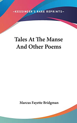 9780548418819: Tales at the Manse and Other Poems