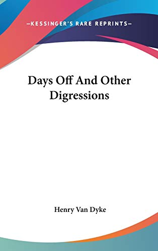 9780548419526: Days Off And Other Digressions