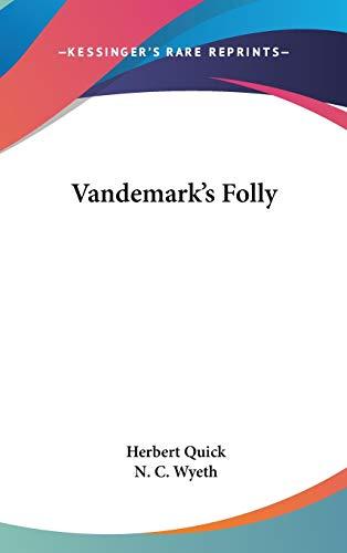 9780548420720: Vandemark's Folly
