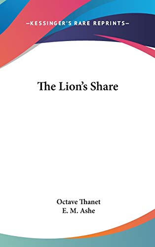 9780548423158: The Lion's Share