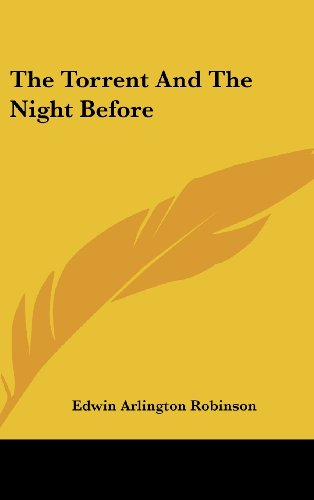 9780548423783: The Torrent And The Night Before