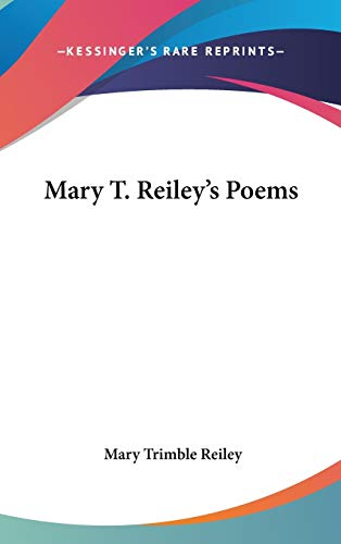 9780548434710: Mary T. Reiley's Poems