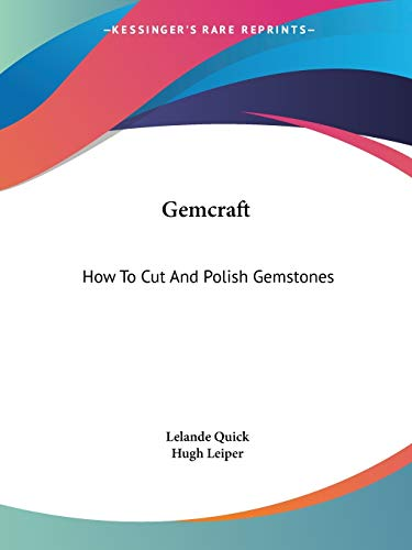 9780548440636: Gemcraft: How to Cut and Polish Gemstones