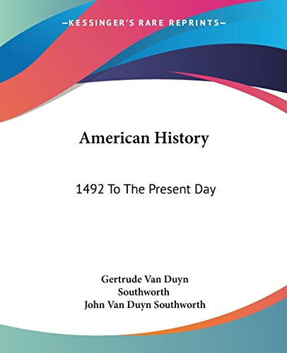 9780548440766: American History: 1492 To The Present Day