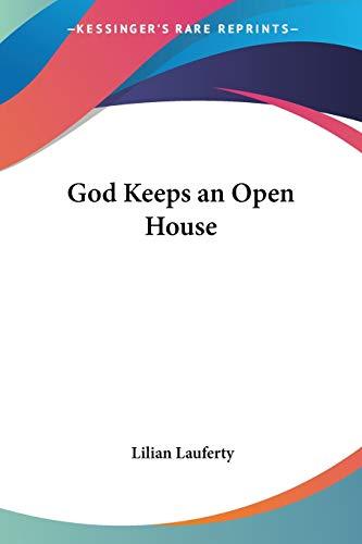 9780548442098: God Keeps an Open House