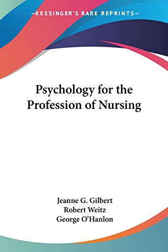 9780548442708: Psychology for the Profession of Nursing