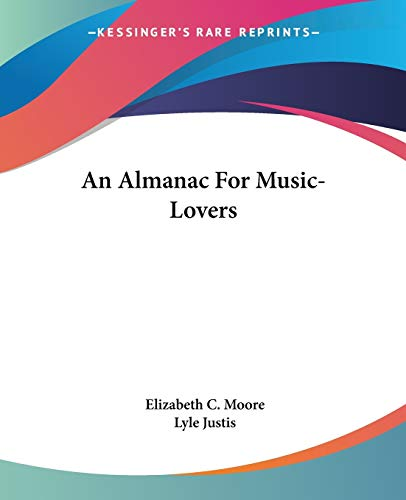 9780548446652: An Almanac For Music-Lovers