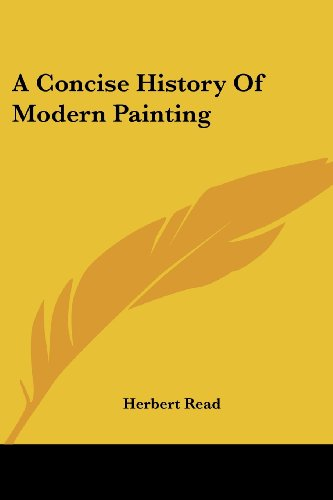 9780548449974: A Concise History Of Modern Painting