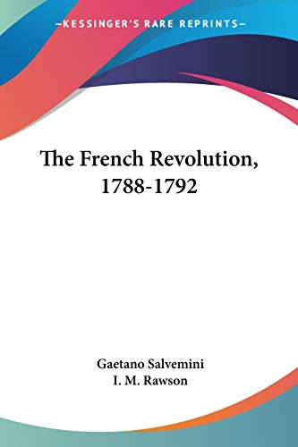 9780548450567: The French Revolution, 1788-1792