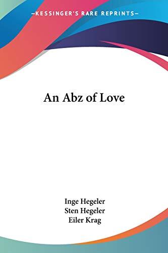 An Abz of Love: Hegeler, Inge; Hegeler, Sten