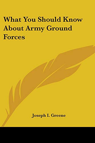 9780548451403: What You Should Know about Army Ground Forces