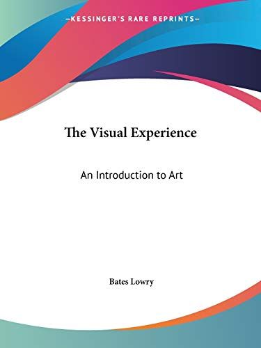 9780548452141: The Visual Experience: An Introduction to Art