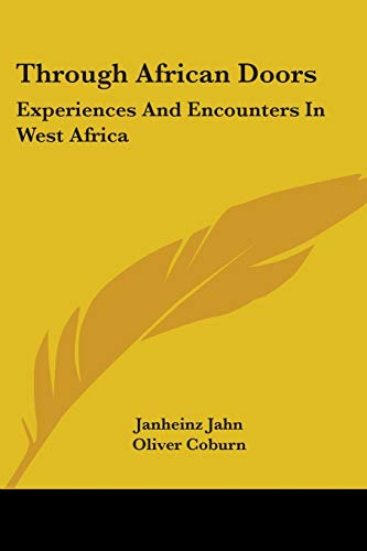 9780548452974: Through African Doors: Experiences and Encounters in West Africa