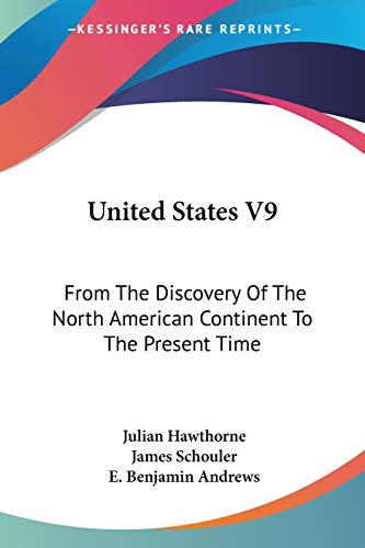 9780548493991: United States V9: from the Discovery of