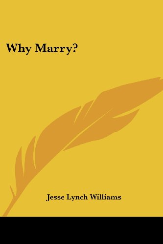 9780548498484: Why Marry?