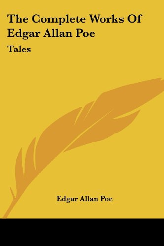 9780548503164: The Complete Works of Edgar Allan Poe: Tales