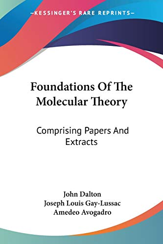 9780548506097: Foundations Of The Molecular Theory: Comprising Papers And Extracts