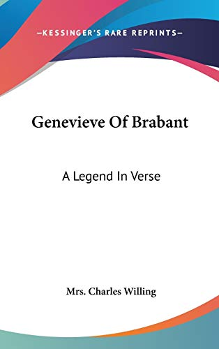 9780548522554: Genevieve Of Brabant: A Legend In Verse