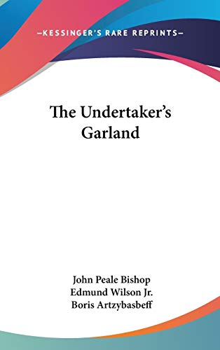 9780548527092: The Undertaker's Garland