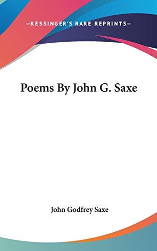 9780548527580: Poems By John G. Saxe