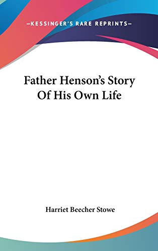 9780548531761: Father Henson's Story Of His Own Life