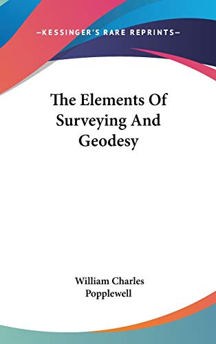 9780548534915: The Elements Of Surveying And Geodesy