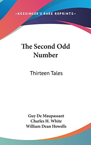 The Second Odd Number: Thirteen Tales (0548535868) by Guy De Maupassant