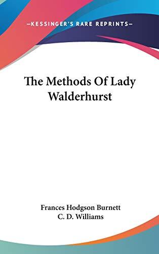 9780548543559: The Methods Of Lady Walderhurst