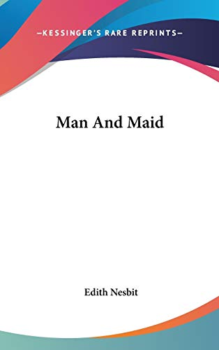 9780548544228: Man And Maid