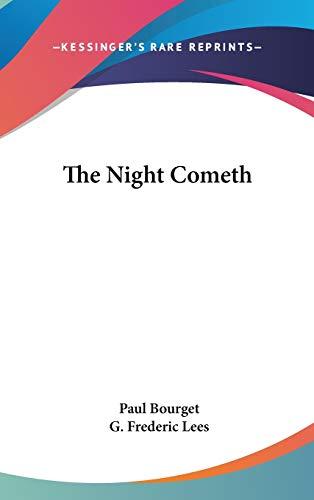9780548544440: The Night Cometh