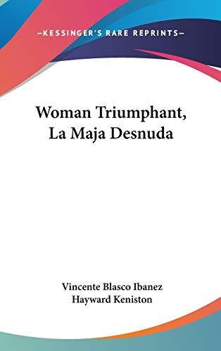 9780548546161: Woman Triumphant, La Maja Desnuda
