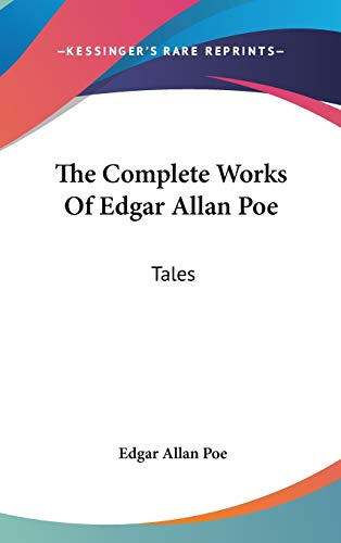 9780548547472: The Complete Works Of Edgar Allan Poe: Tales