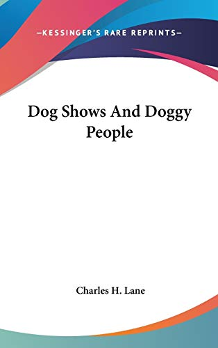 9780548555422: Dog Shows And Doggy People