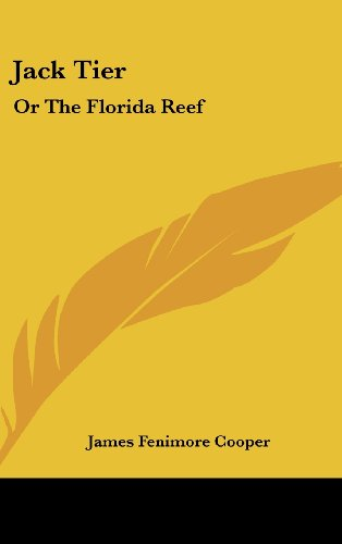 9780548558836: Jack Tier: Or The Florida Reef