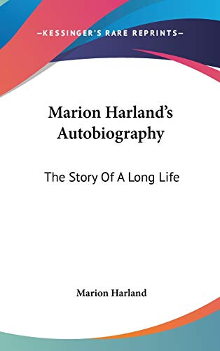 9780548559840: Marion Harland's Autobiography: The Story Of A Long Life