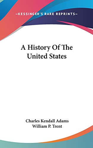 9780548562550: A History Of The United States