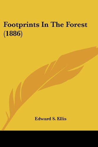 9780548563052: Footprints in the Forest (1886)