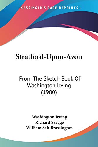 9780548590379: Stratford-Upon-Avon: From the Sketch Book of Washington Irving (1900)
