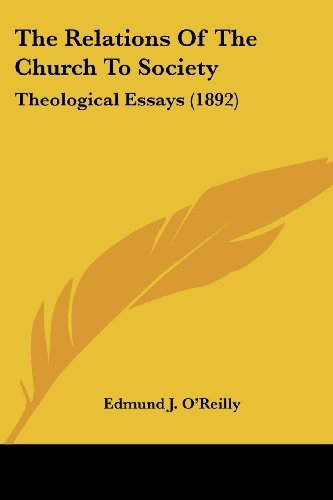 9780548600726: The Relations Of The Church To Society: Theological Essays (1892)