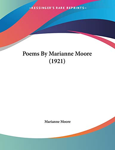 9780548612835: Poems By Marianne Moore (1921)