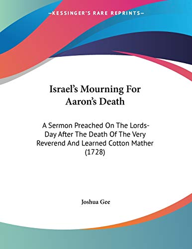 Israel's Mourning For Aaron's Death: A Sermon