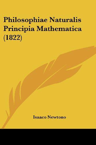 9780548627631: Philosophiae Naturalis Principia Mathematica (1822)