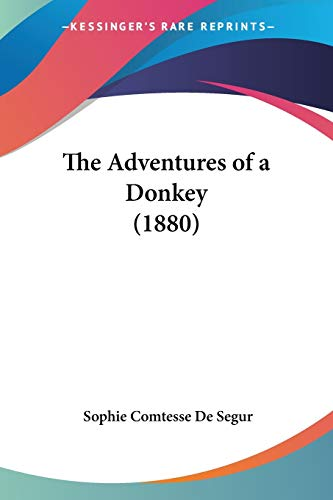9780548632840: The Adventures of a Donkey (1880)