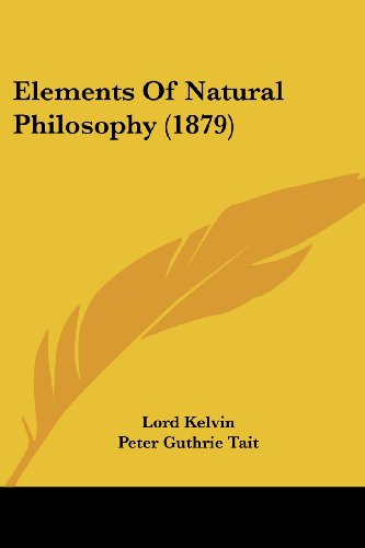 9780548634059: Elements Of Natural Philosophy (1879)