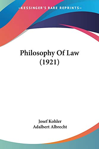 9780548641064: Philosophy Of Law (1921)