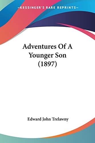 9780548643594: Adventures Of A Younger Son (1897)