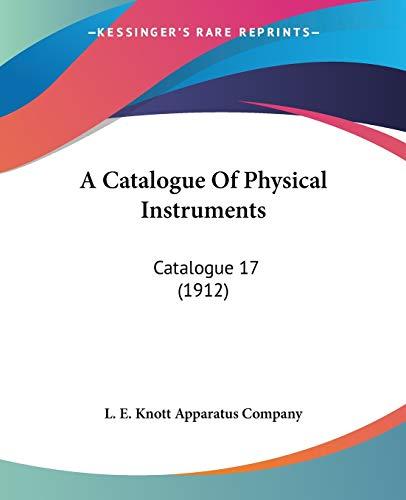 A Catalogue Of Physical Instruments Catalogue 17: L. E. Knott